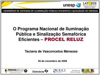 O Programa Nacional de Iluminação Pública e Sinalização Semafórica Eficientes –  PROCEL RELUZ
