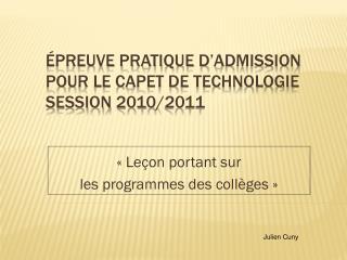 Épreuve pratique d'admission pour le CAPET de technologie Session 2010/2011
