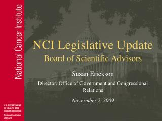 NCI Legislative Update Board of Scientific Advisors