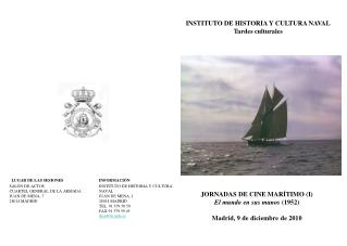 INSTITUTO DE HISTORIA Y CULTURA NAVAL Tardes culturales