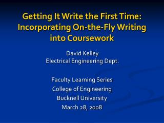 Getting It Write the First Time: Incorporating On-the-Fly Writing into Coursework