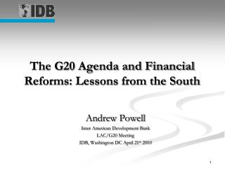 The G20 Agenda and Financial Reforms: Lessons from the South