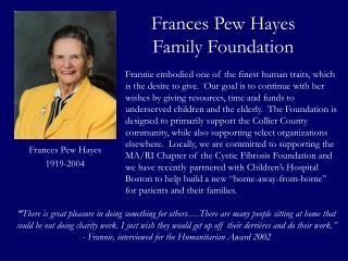 Frances Pew Hayes Family Foundation