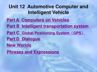Unit 12  Automotive Computer and Intelligent Vehicle