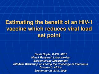 Estimating the benefit of an HIV-1 vaccine which reduces viral load set point