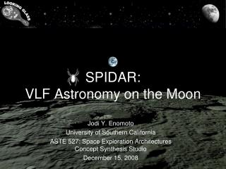 SPIDAR:   VLF Astronomy on the Moon