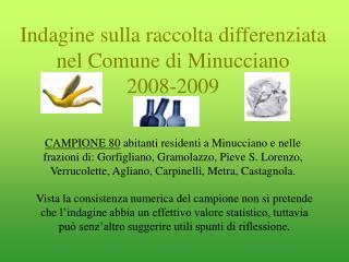 Indagine sulla raccolta differenziata nel Comune di Minucciano 2008-2009