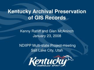 Kentucky Archival Preservation  of GIS Records
