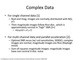 Complex Data
