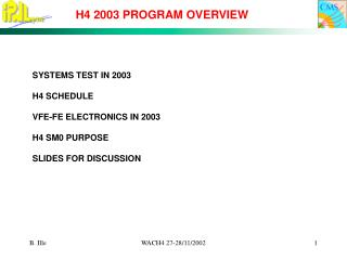 H4 2003 PROGRAM OVERVIEW