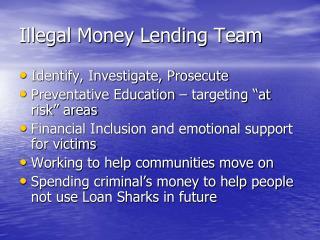 Illegal Money Lending Team