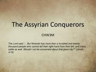 The Assyrian Conquerors