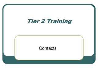 Tier 2 Training