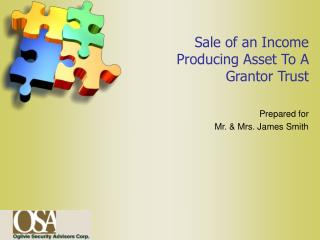 Sale of an Income Producing Asset To A Grantor Trust