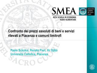Confronto dei prezzi assoluti di beni e servizi rilevati a Piacenza e comuni limitrofi