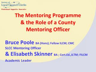 The Mentoring Programme & the Role of a County Mentoring Officer
