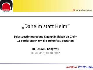 """""""Daheim statt Heim"""""""