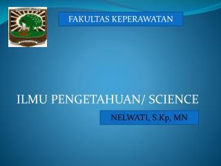 ILMU PENGETAHUAN/ SCIENCE
