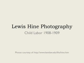 Lewis Hine Photography