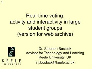 Real-time voting:  activity and interactivity in large student groups (version for web archive)