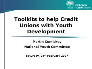 Toolkits to help Credit Unions with Youth Development