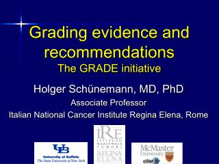 Grading evidence and recommendations The GRADE initiative