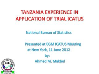 TANZANIA EXPERIENCE IN APPLICATION OF TRIAL ICATUS