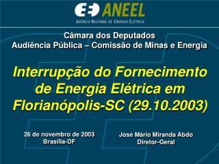 Interrupção do Fornecimento de Energia Elétrica em Florianópolis-SC (29.10.2003)