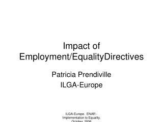 Impact of Employment/EqualityDirectives