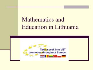 Mathematics and Education in Lithuania