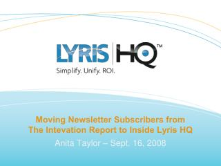 Moving Newsletter Subscribers from  The Intevation Report to Inside Lyris HQ