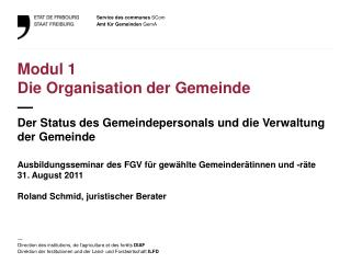 Ausbildungsseminar des FGV  für gewählte Gemeinderätinnen und -räte 31. August 2011