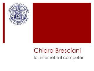 Chiara Bresciani
