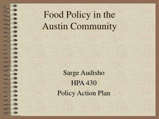Food Policy in the  Austin Community