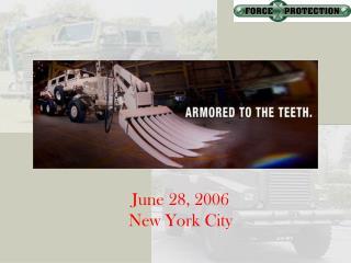 June 28, 2006 New York City