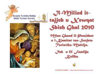Il- Milied it- tajjeb  u  Xewqat Sbieh Ghal  2010