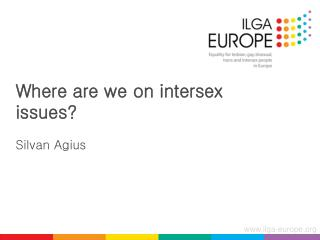 Where are we on intersex issues? Silvan Agius