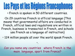 Les Pays et les Régions Francophones