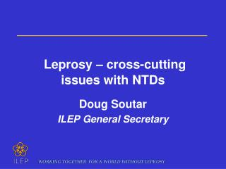 Leprosy – cross-cutting issues with NTDs