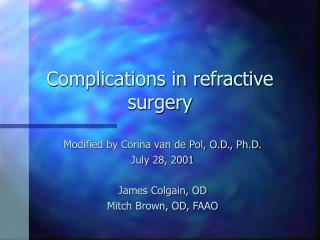 Complications in refractive surgery