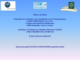 Thierry de Meeûs Laboratoire de recherches et de coordination sur les Trypanosomoses,