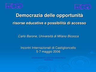 Democrazia delle opportunità risorse educative e possibilità di accesso