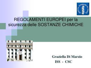 REGOLAMENTI EUROPEI per la sicurezza delle SOSTANZE CHIMICHE