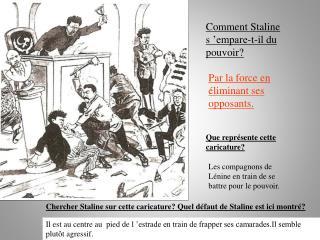 Chercher Staline sur cette caricature? Quel défaut de Staline est ici montré?