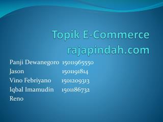 Topik  E-Commerce rajapindah