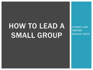 How to lead a small group