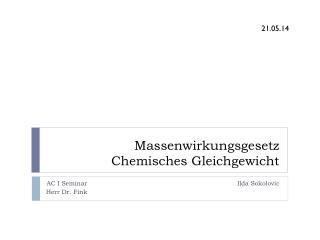 Massenwirkungsgesetz Chemisches Gleichgewicht