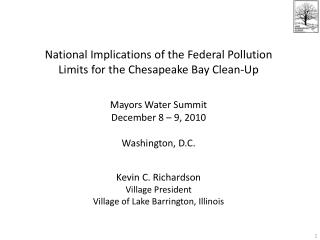 National Implications of the Federal Pollution Limits for the Chesapeake Bay Clean-Up