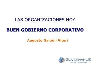 LAS ORGANIZACIONES HOY BUEN GOBIERNO CORPORATIVO