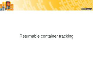 Returnable container tracking
